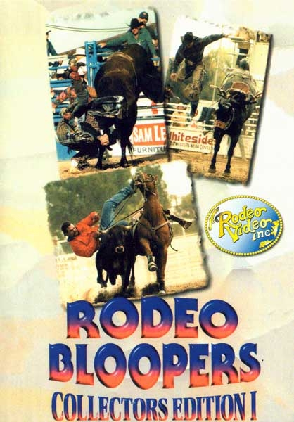 Rodeo Bloopers Collectors Edition Vol 1